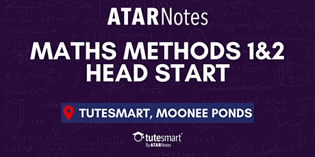 VCE Maths Methods Units 1&2 Head Start Lecture - Moonee Ponds tickets