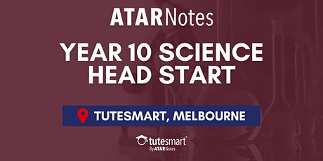 VIC Year 10 Science Head Start Lecture - Melbourne City tickets
