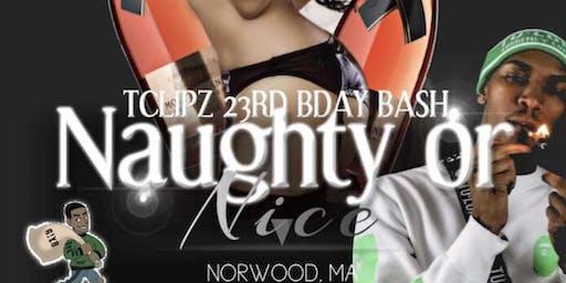 TClipz 23rd Naughty or Nice Bday Bash!