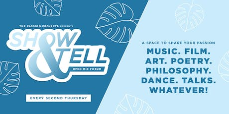 Show & Tell (Open Mic Forum) tickets