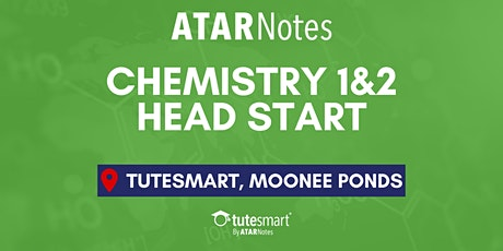 VCE Chemistry Units 1&2 Head Start Lecture - Moonee Ponds tickets