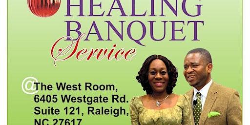 Special Healing Banquet