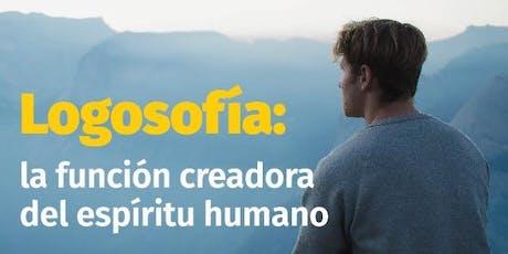 Charla Logosofía: la función creadora del espíritu humano entradas