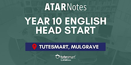 VIC Year 10 English Head Start Lecture - Mulgrave tickets