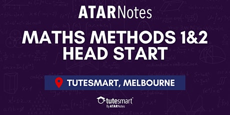 VCE Maths Methods Units 1&2 Head Start Lecture - Melbourne City tickets