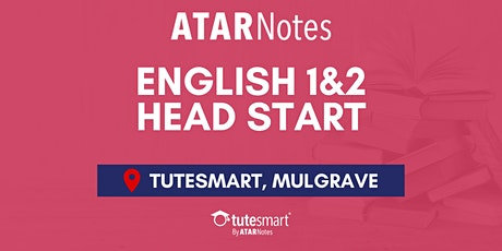 VCE English Units 1&2 Head Start Lecture - Mulgrave tickets