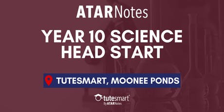 VIC Year 10 Science Head Start Lecture - Moonee Ponds tickets
