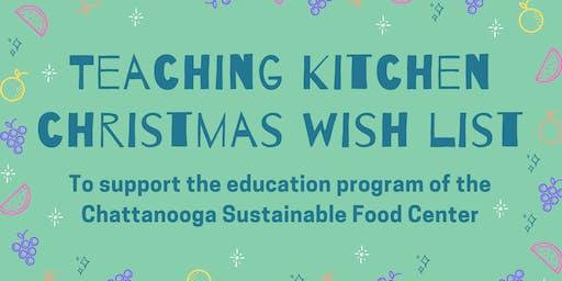 Teaching Kitchen Christmas Wish List