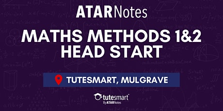 VCE Maths Methods Units 1&2 Head Start Lecture - Mulgrave tickets