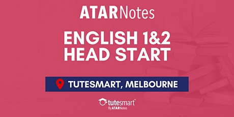 VCE English Units 1&2 Head Start Lecture - Melbourne City tickets