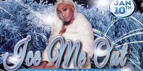 Ice Me Out|Official Birthday Party for @Too.Stush tickets