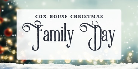Cox House Christmas: Family Day tickets