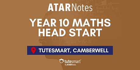 VIC Year 10 Maths Head Start Lecture - Camberwell tickets