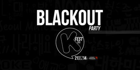 K-FEST BLACKOUT ingressos