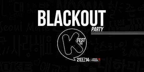 K-FEST BLACKOUT tickets