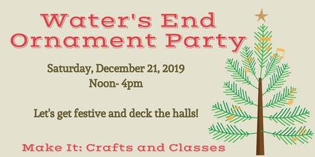 Water's End Brewery Ornament Party tickets