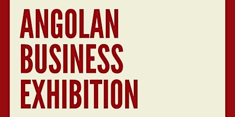 Angolan Business  Exhibition tickets