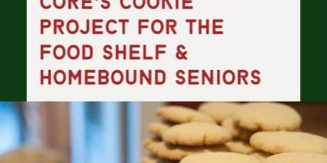 CORE's Cookies for Homebound Seniors & The Food Shelf tickets