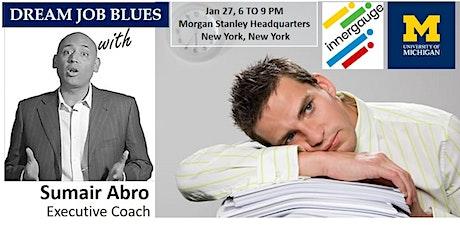 DREAM JOB BLUES tickets