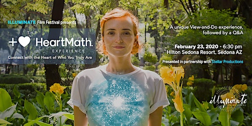 ILLUMINATE Film Festival presents The HeartMath Experience
