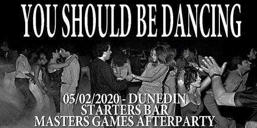 You Should be Dancing - Dunedin | Masters Games AfterParty