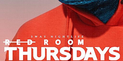 TheRedRoom On Thursday w. Dj Advance {Monarch Nightclub}{3Way.Nightlife}