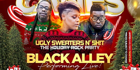 "Candy Canes, Ugly Sweaters n' Sh!t ""The Holiday Rock Party w/Black Alley 12/14/19 tickets"