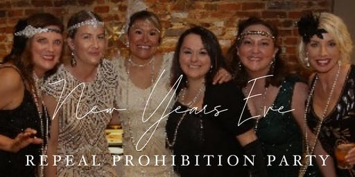 New Years Eve - Repeal Prohibition Party