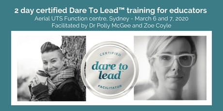 Dare To Lead - certified training for Educators tickets