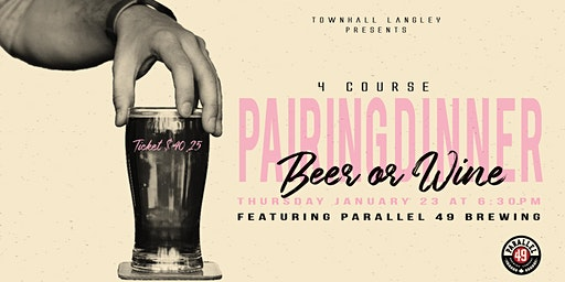 4 Course Parallel 49 Brewing Pairing Dinner at Townhall Langley