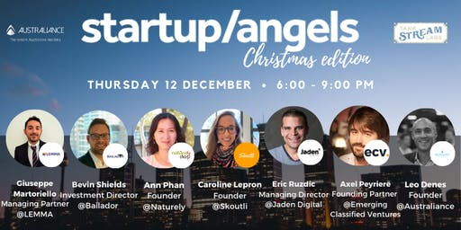 Startup&Angels Sydney #17 - Christmas edition
