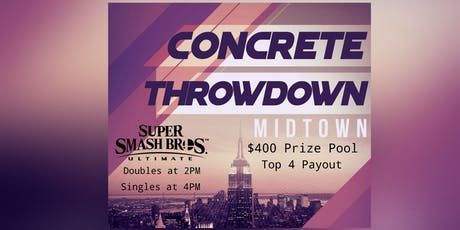 Concrete Throwdown- 1 Year Anniversary! $400 Prize Pool for Singles! tickets