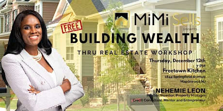Building Wealth Thru Real Estate Free Workshop tickets