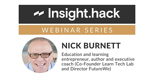 Insight Hack Webinar: Nick Burnett
