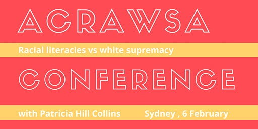 Australian Critical Race & Whiteness Studies Annual Conference 2020