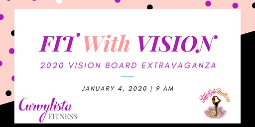 FIT With VISION - Vision Board Party