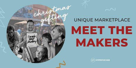 Christmas Meet The Makers Unique Marketplace tickets