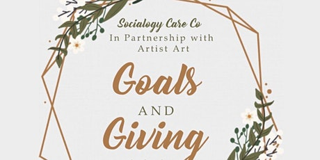 "Socialogy Care Company ""Goals & Giving"" tickets"