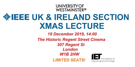 IEEE UK & Ireland Section XMAS Lecture tickets
