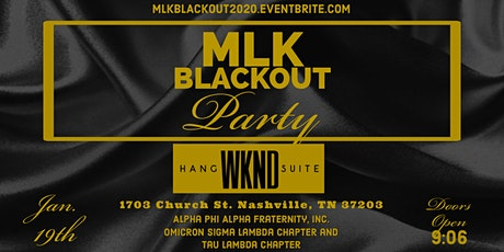 The Annual MLK BLACKOUT 2020 tickets