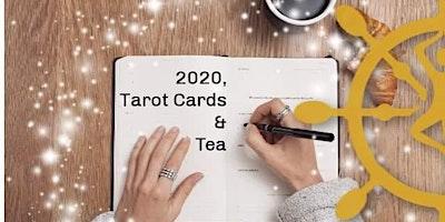 2020, Tarot Cards & Tea!