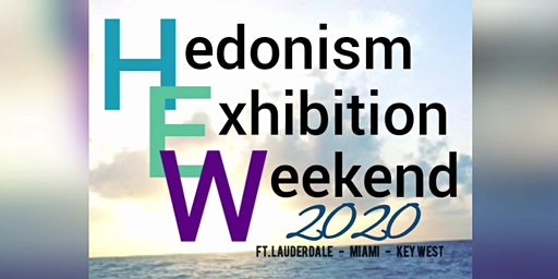 Hedonism Exhibition Weekend 2020