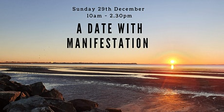A Date with Manifestation - Create your Crystal Clear vision for 2020 tickets