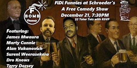 F Bomb Presents: FiDi Funnies, a Free Comedy Show tickets
