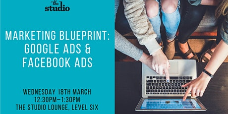 Speak Series @ The Studio: Google Ads and Facebook Ads tickets