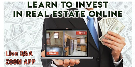 Learn to Invest in Real Estate Online (Zoom) tickets