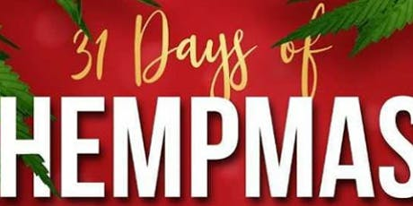 31 Days Of Hempmas  Party tickets