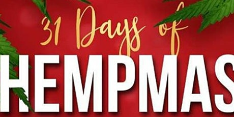 31 Days Of Hempmas  Party tickets