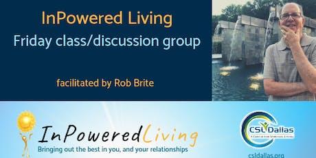 Awakenings, Transformations, & Enlightenment - InPowered Living at CSLDallas tickets