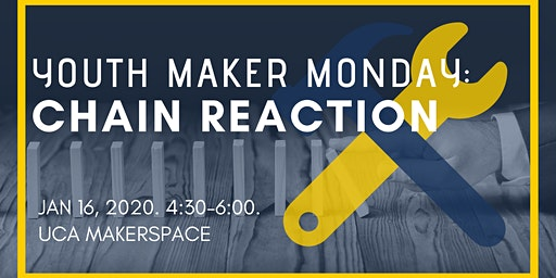 Youth Maker Monday: Chain Reaction